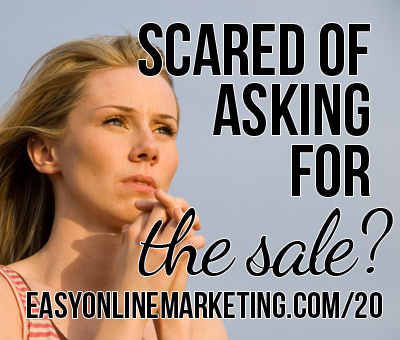 30 Days of LOA – Are you scared of asking for the sale? 3 tips to start selling now.