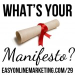 what's your business manifesto?