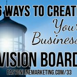 6 ways to create your online business vision board