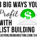 3 ways to profit with list building