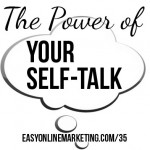 the power of changing negative self talk to positive in your business