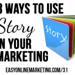 3 ways to use story in your online business