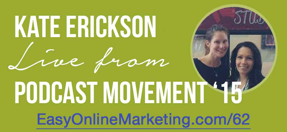 Kate Erickson of Entrepreneur on Fire and Kate's Take podcast