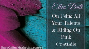 Ellen Britt On Using All Your Talents & Riding On Pink Coattails