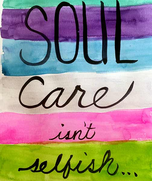 soul care isn't selfish